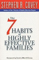 The 7 Habits of Highly Effective Families (kartonnage)