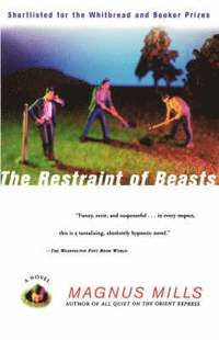 The Restraint of Beasts (h�ftad)
