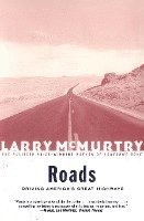 Roads: Driving America's Greatest Highways (h�ftad)