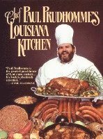 Chef Prudhomme's Louisiana Kitchen (inbunden)