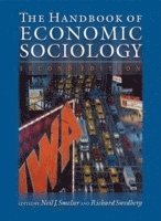 The Handbook of Economic Sociology (h�ftad)