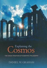 Explaining the Cosmos (inbunden)