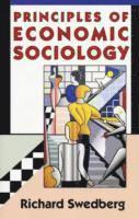 Principles of Economic Sociology (h�ftad)