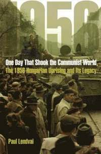 One Day That Shook the Communist World (inbunden)