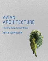 Avian Architecture (inbunden)