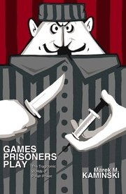 Games Prisoners Play (h�ftad)
