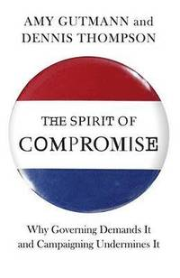The Spirit of Compromise (inbunden)