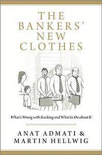 The Bankers' New Clothes (inbunden)