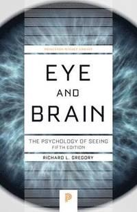 Eye and Brain (inbunden)