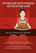 The Preacher Lady's Cookbook for the Hungry Heart