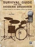 Survival Guide for the Modern Drummer: A Crash Course in All Musical Styles for Drumset, Book & 2 CDs