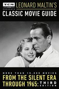 Turner Classic Movies Presents Leonard Maltin's Classic Movie Guide (e-bok)