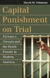 Capital Punishment on Trial (h�ftad)