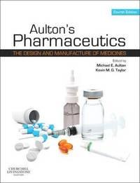 Aulton's Pharmaceutics (h�ftad)