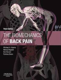 The Biomechanics of Back Pain (inbunden)