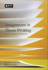 Assignment and thesis writing janathan anderson millicent poole