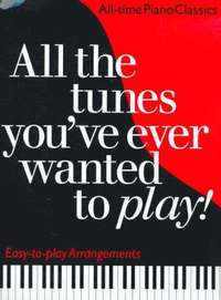 All the Tunes You've Ever Wanted to Play (h�ftad)
