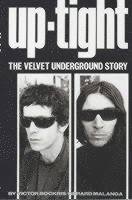 Uptight-The Story of the Velvet Undergound (pocket)