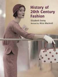 History of 20th Century Fashion (h�ftad)