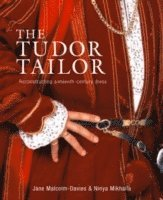 The Tudor Tailor (h�ftad)