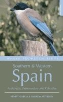 Where to Watch Birds in Southern and Western Spain (häftad)