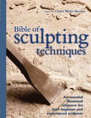 The Bible of Sculpting Techniques ()