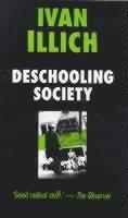 Deschooling Society (h�ftad)