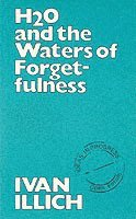 H2O And The Waters Of Forgetfulness (h�ftad)