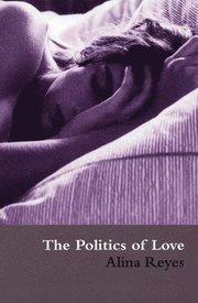 Politics Of Love (h�ftad)