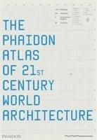 The Phaidon Atlas of 21st Century World Architecture (h�ftad)