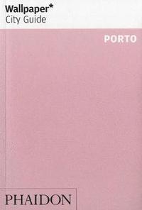 Wallpaper* City Guide Porto (h�ftad)