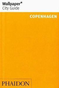 Wallpaper* City Guide Copenhagen (h�ftad)