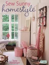 Sew Sunny Homestyle (inbunden)