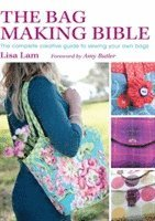 The Bag Making Bible (h�ftad)