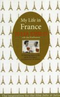 My Life in France (inbunden)