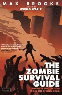 The Zombie Survival Guide (h�ftad)
