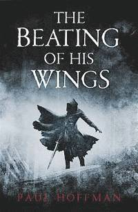The Beating of His Wings (h�ftad)