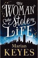 The Woman Who Stole My Life (inbunden)