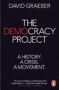 The Democracy Project (e-bok)