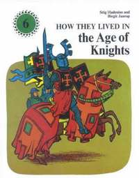 How They Lived in the Age of Knights (pocket)