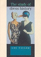 The Study of Dress History (h�ftad)
