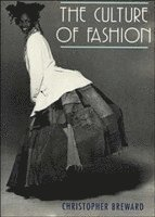 The Culture of Fashion (h�ftad)