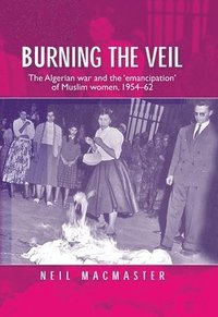 Burning the Veil (inbunden)