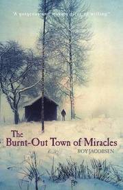 The Burnt-out Town of Miracles (h�ftad)