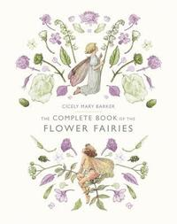 Complete Book Of The Flower Fairies (inbunden)