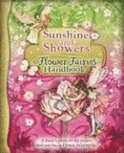 Sunshine and Showers: A Flower Fairies Handbook (h�ftad)