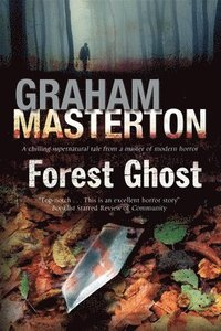 Forest Ghost - a Novel of Horror and Suicide in America and Poland (inbunden)