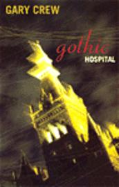 Gothic Hospital (inbunden)