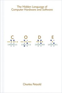 Code: The Hidden Language 2nd Edition (h�ftad)