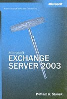 Exchange Server 2003 Administrators Pocket Consultant